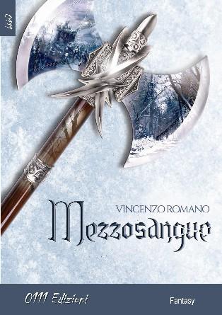 Mezzosangue di Vincenzo Romano libri da leggere